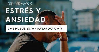 Síntomas de estrés y ansiedad por confinamiento - Coronavirus